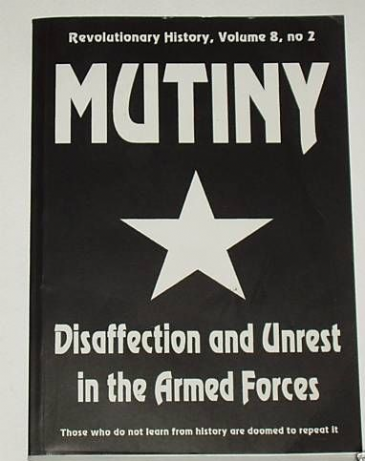 Mutiny - Disaffection and Unrest in the Armed Forces